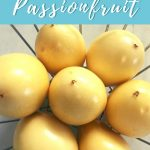 5 ways to use passionfruit