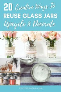 20 creative ways to reuse glass jars, upcycle and decorate glass jars